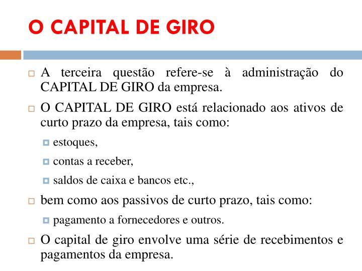O CAPITAL DE GIRO