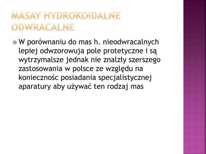 Masay hydrokoidalne odwracalne