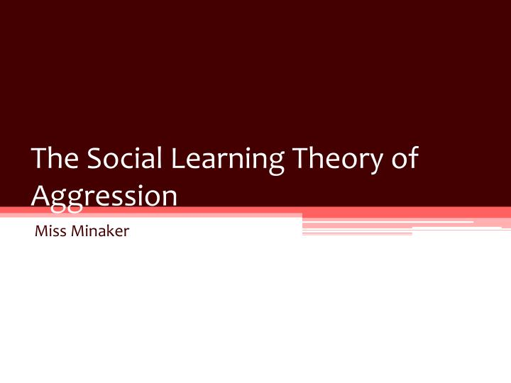 the social learning theory of aggression n.
