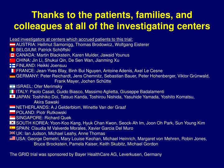 Thanks to the patients, families, and colleagues at all of the investigating centers