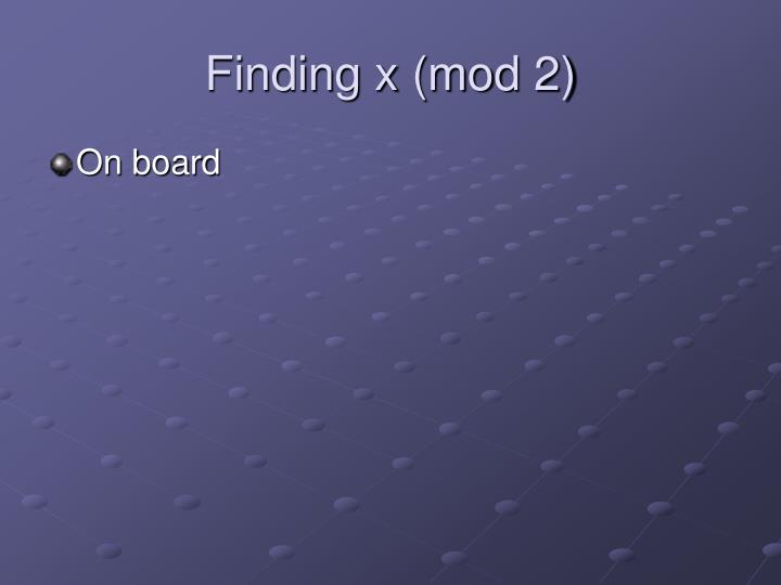 Finding x (mod 2)