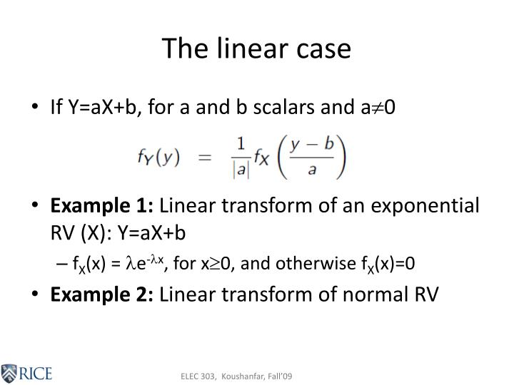 The linear case