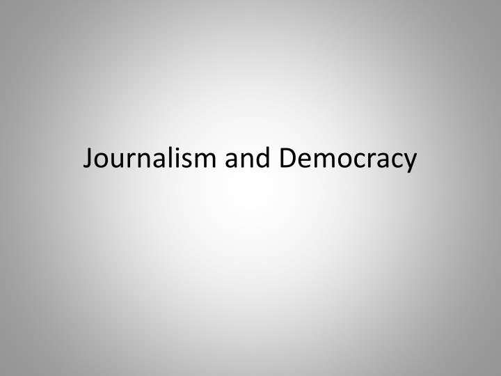 journalism and democracy n.