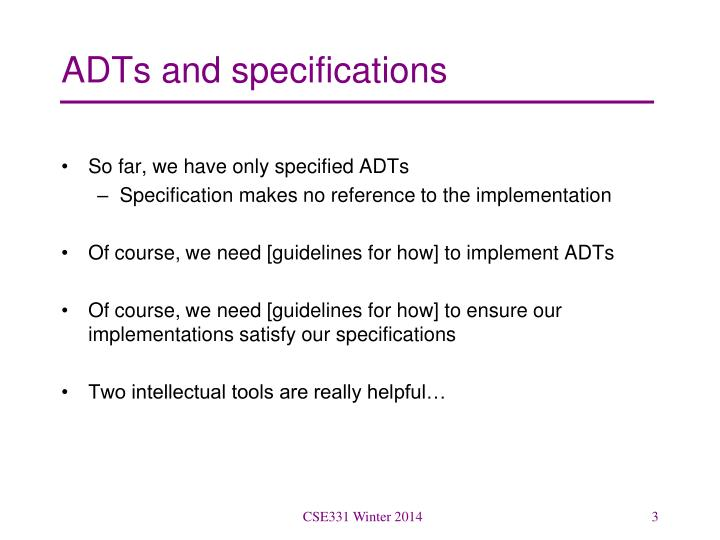 Adts and specifications