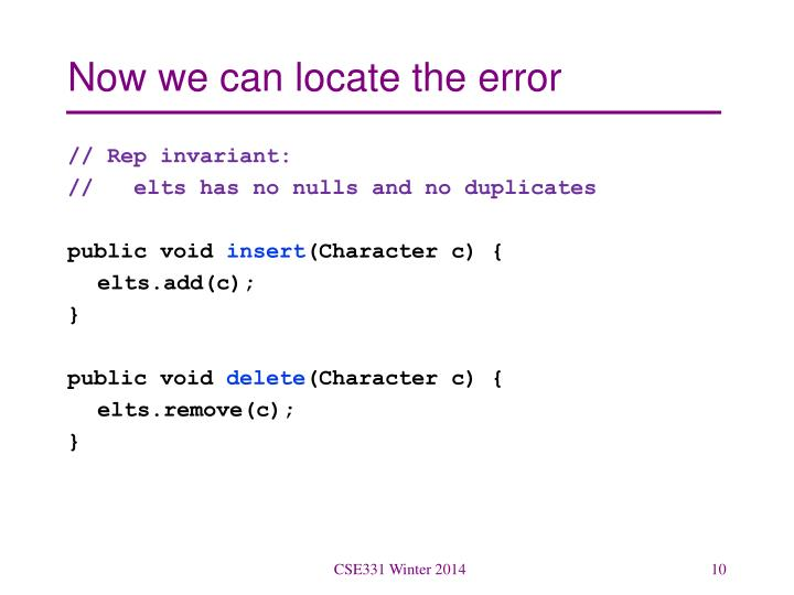 Now we can locate the error
