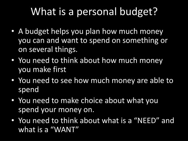 What is a personal budget?