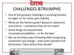 challenges triumphs