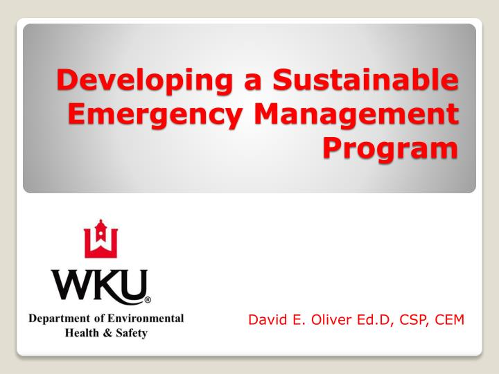 Developing a sustainable emergency management program