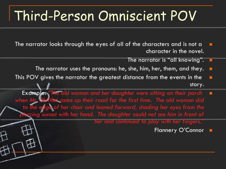 Third-Person Omniscient POV