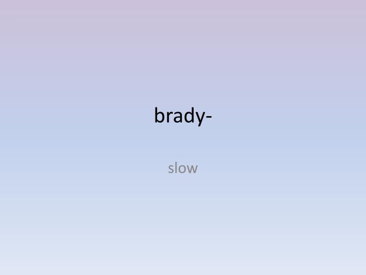 brady-