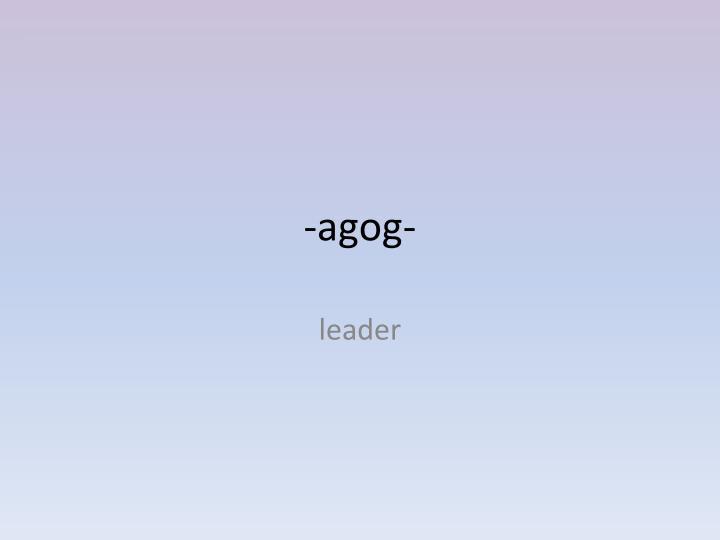 -agog-