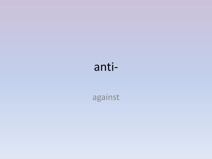 anti-