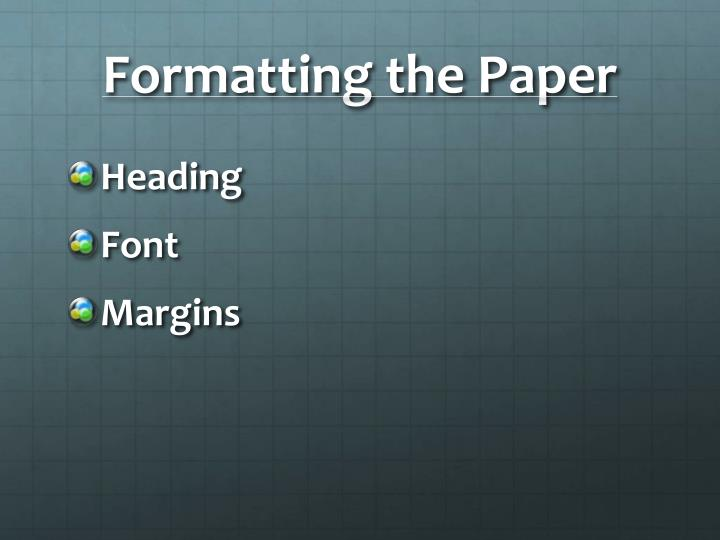 Formatting the paper