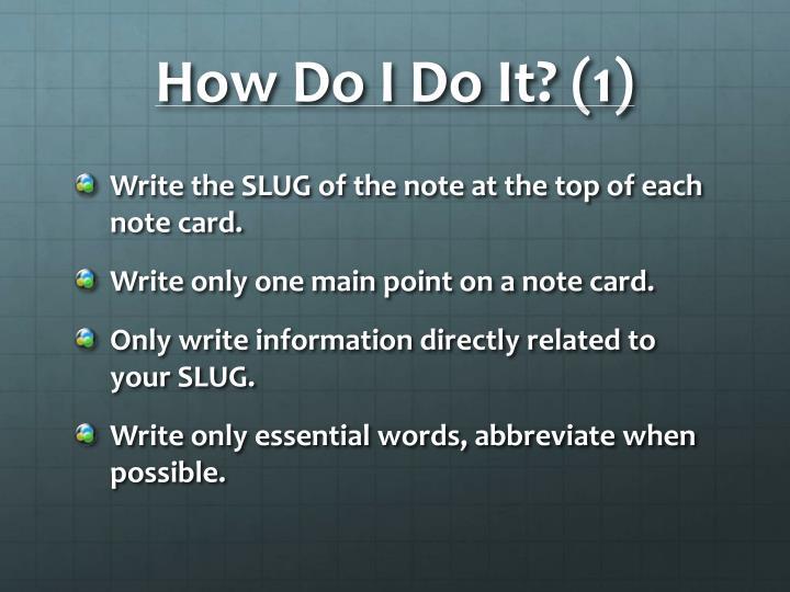How Do I Do It? (1)