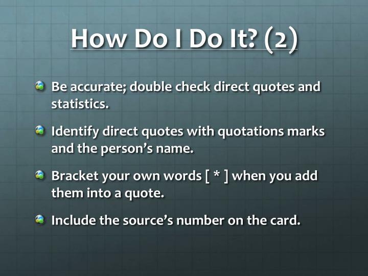 How Do I Do It? (2)