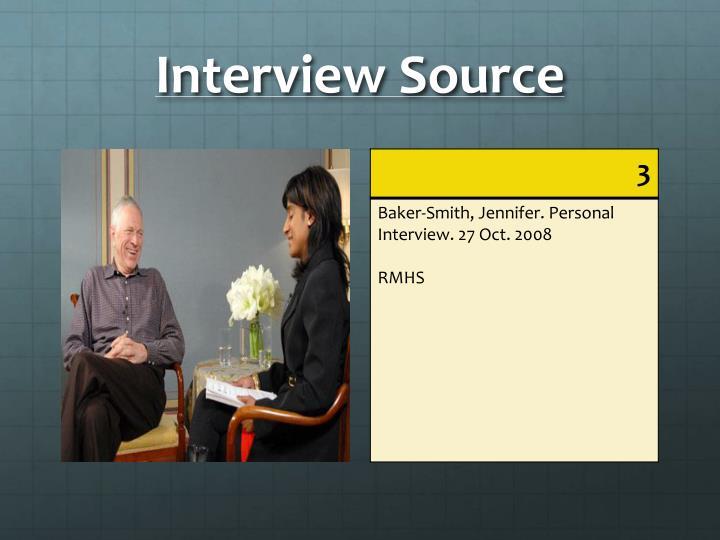 Interview Source