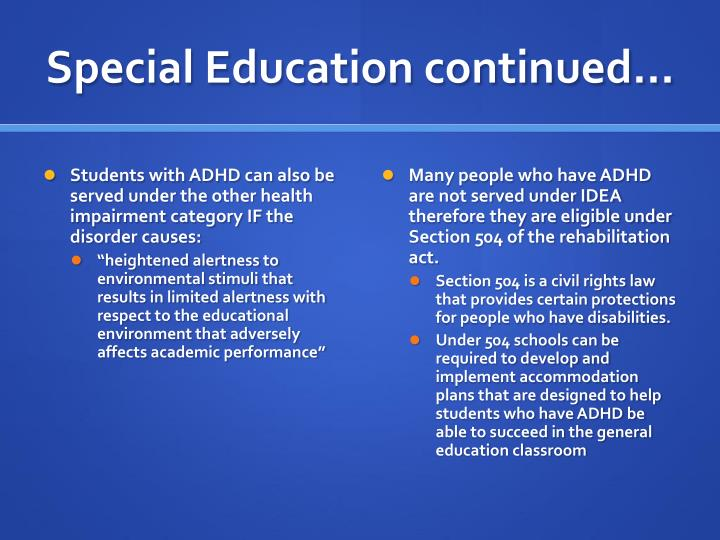 Special Education continued…