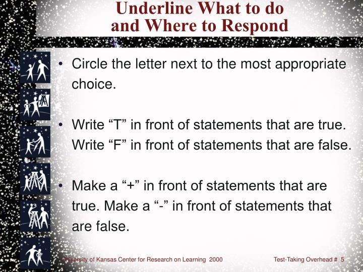 Underline What to do
