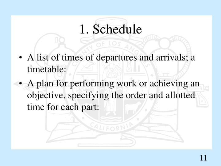 1. Schedule