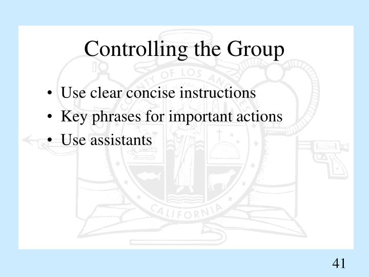 Controlling the Group