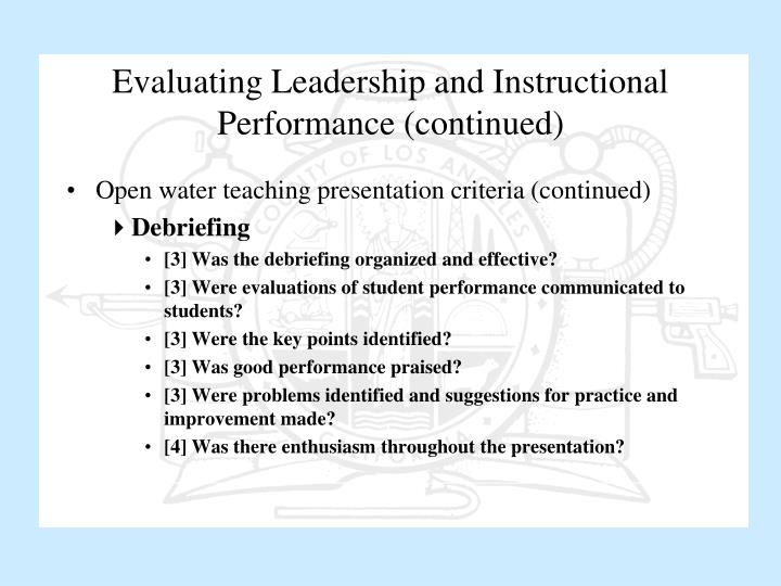 Evaluating Leadership and Instructional Performance (continued)
