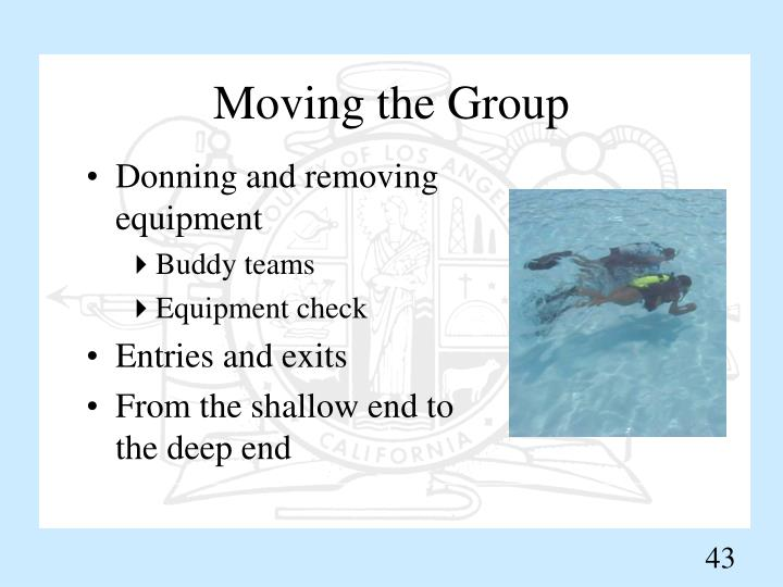 Moving the Group