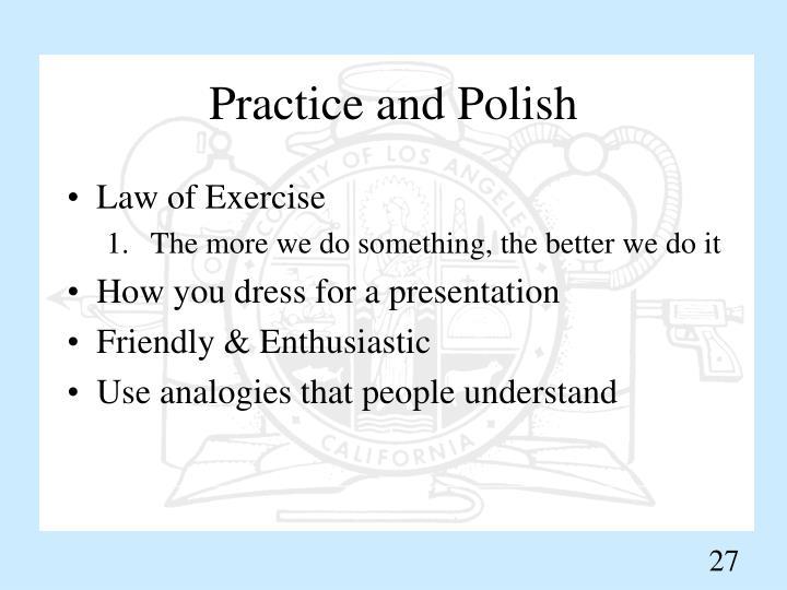Practice and Polish