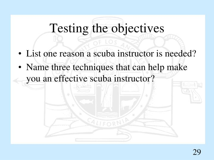 Testing the objectives