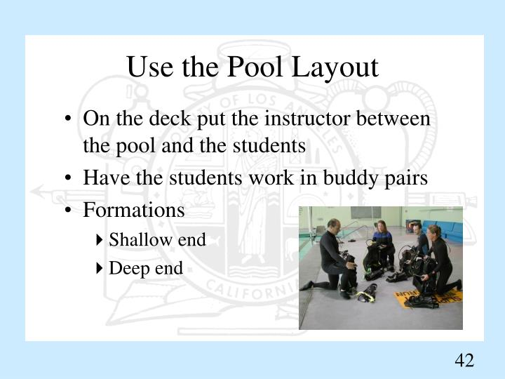 Use the Pool Layout