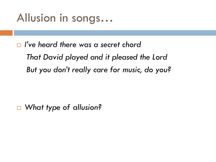 Allusion in songs…