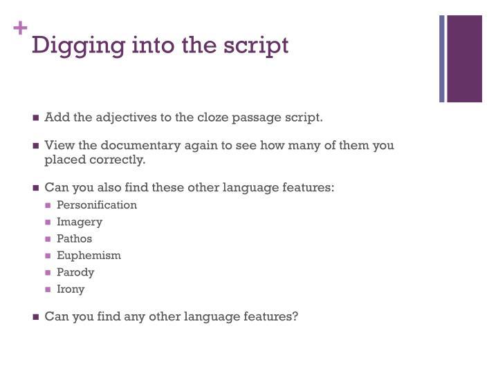 Digging into the script