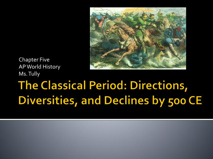 chapter five ap world history ms tully n.