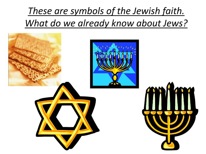 Ppt These Are Symbols Of The Jewish Faith What Do We Already Know
