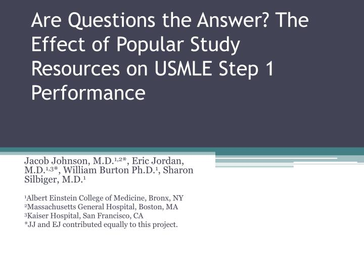 are questions the answer the effect of popular study resources on usmle step 1 performance