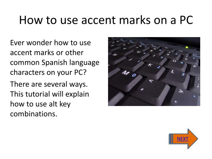 how to use accent marks on a pc