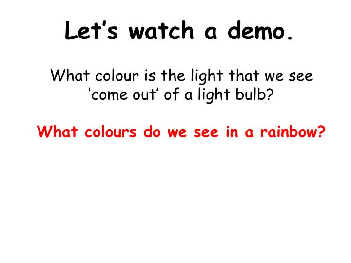 Let's watch a demo.