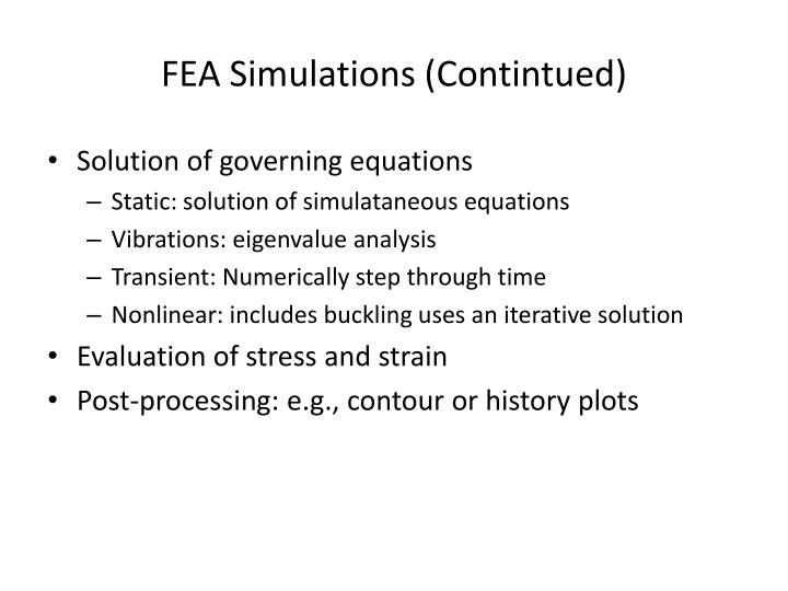 Fea simulations contintued