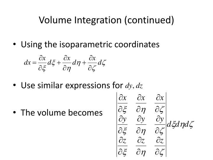 Volume Integration (continued)