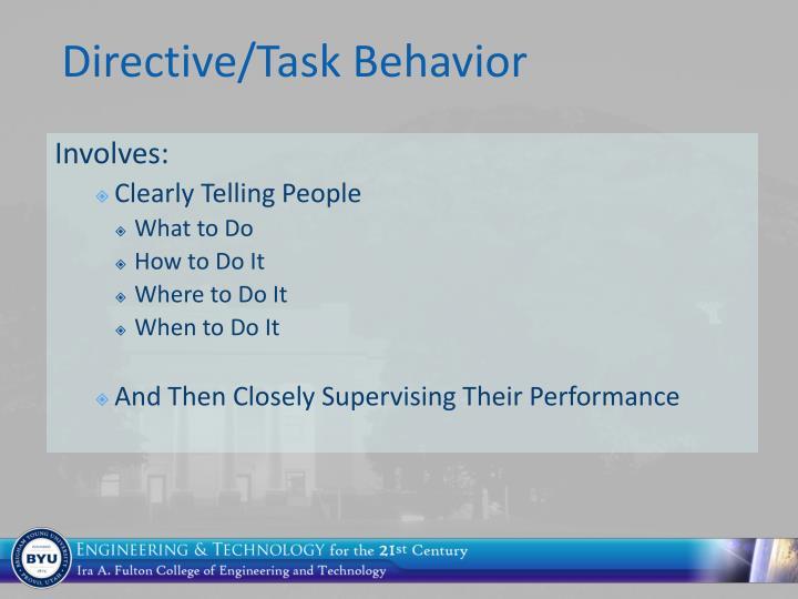 Directive/Task Behavior