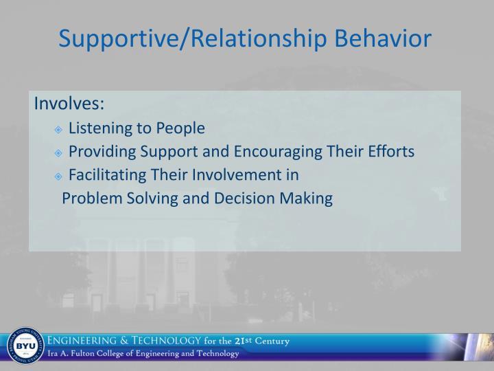 Supportive/Relationship Behavior