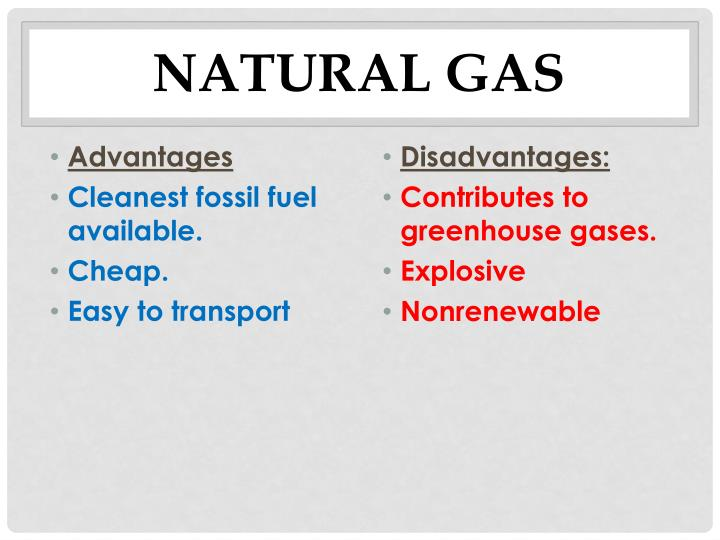 Natural Gas Energy Source Advantages And Disadvantages
