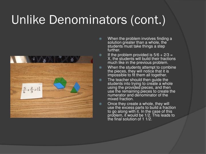 Unlike Denominators (cont.)