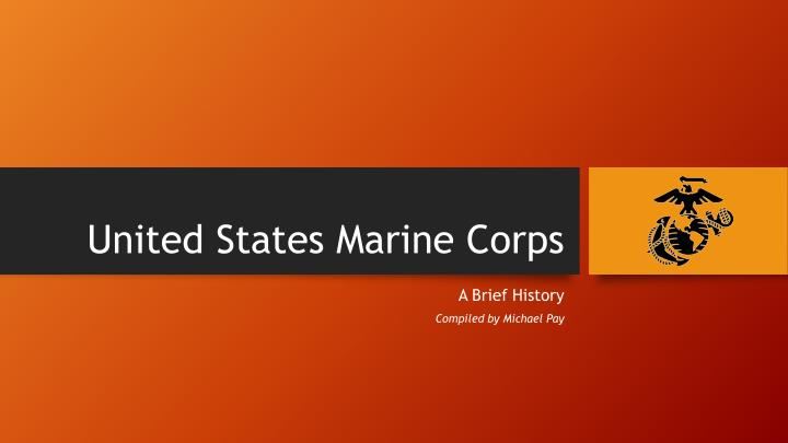 ppt - united states marine corps powerpoint presentation - id:2928647, Modern powerpoint
