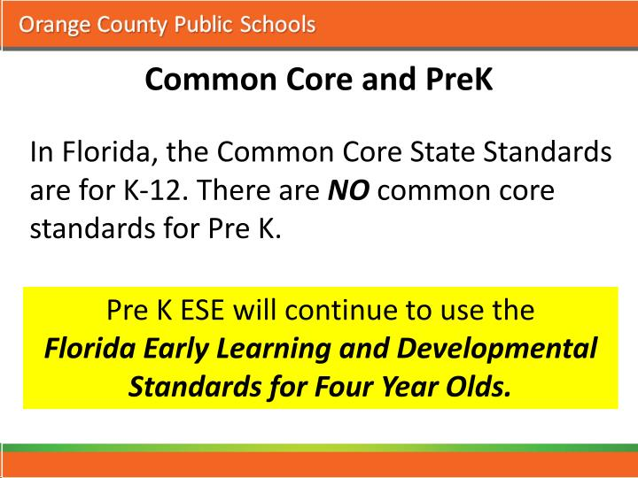 Common Core and PreK