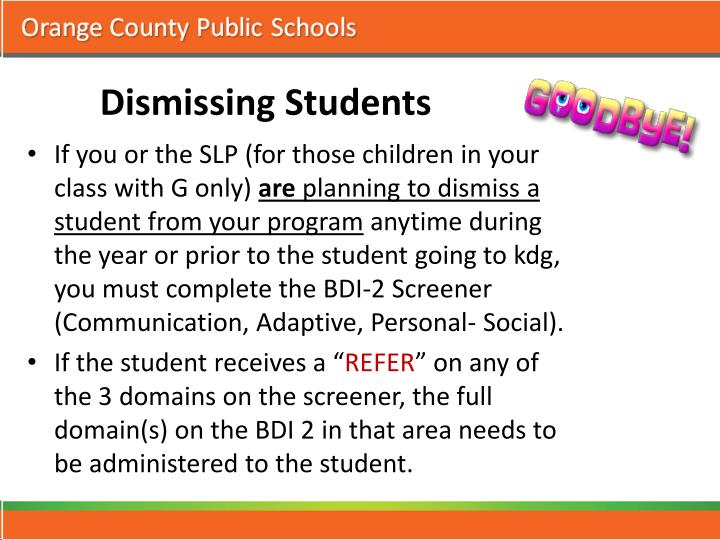 Dismissing Students