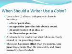 when should a writer use a colon