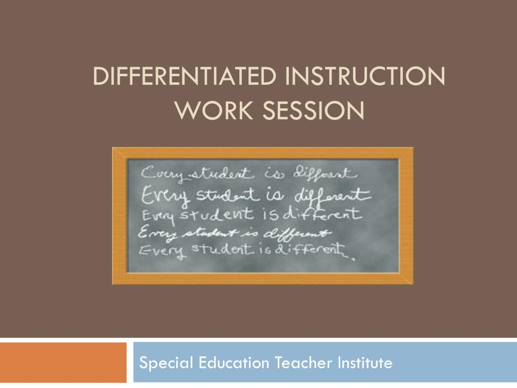 Ppt Differentiated Instruction Work Session Powerpoint