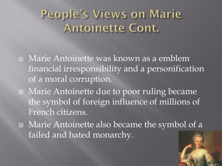 People's Views on Marie Antoinette Cont.