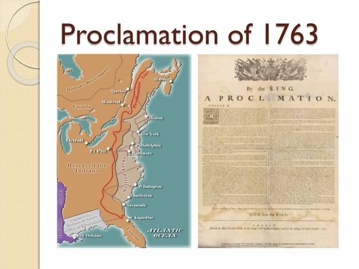 the proclamation of 1763 as a beginning of destruction of americans dependence on england