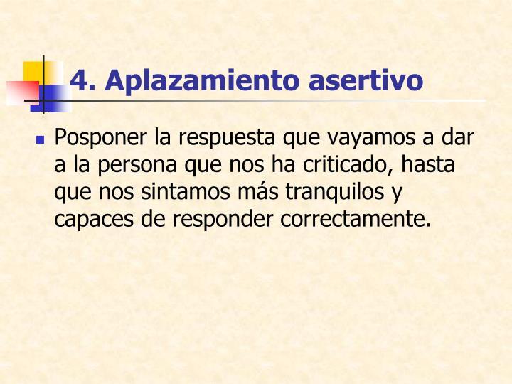 4. Aplazamiento asertivo